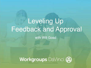 Webinar - Leveling up feedback and approval